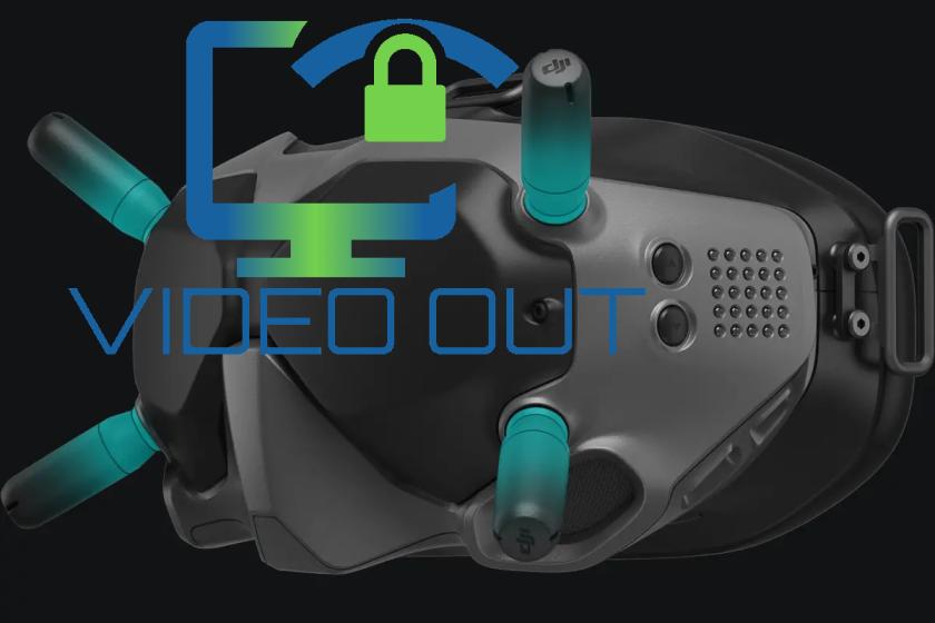 TUTO Sortie vidéo masque DJI FPV V1 et V2
